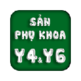 Sản phụ khoa Y4&Y6 - ĐH Y Dược TP.HCM