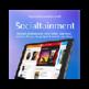 Socialtainment: Apps, Shops, Media, Trading