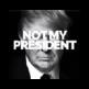 Not My President 插件