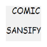 Comic Sansify