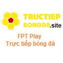 FPT Play trực tiếp bóng đá - Tructiepbongda