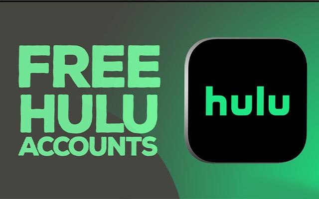 HULU FREE ACCOUNTS - premium accounts