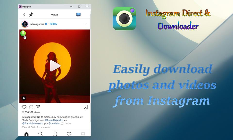 Instagram Direct & Downloader