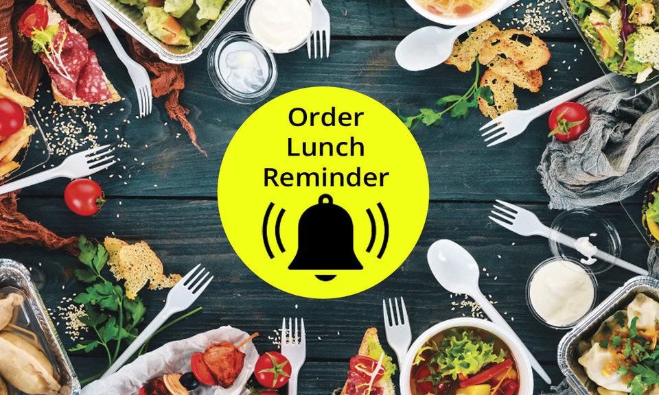 Order Lunch Reminder