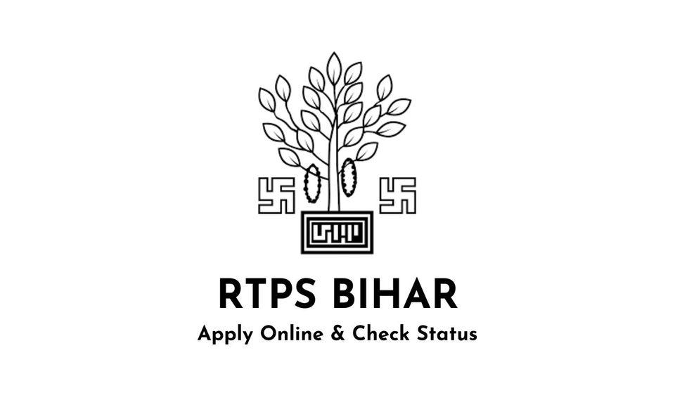 RTPS - Apply Online & Status For RTPS Bihar