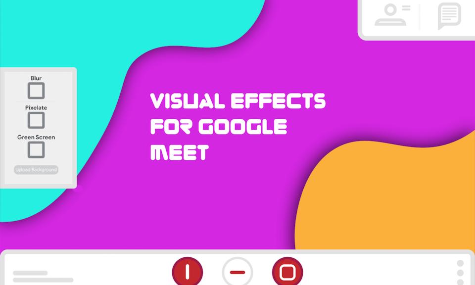 Visual Effects for Google Meet-谷歌视频会议滤镜插件