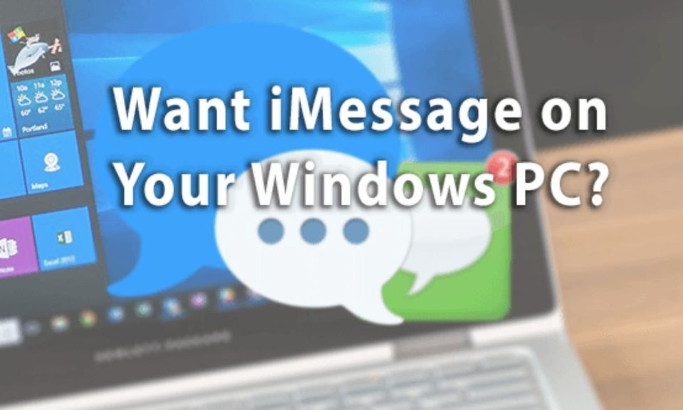 iMessage For Pc [Window 10]