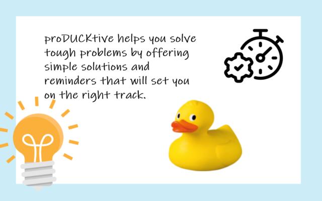 proDUCKtive: Rubber Duck Helper