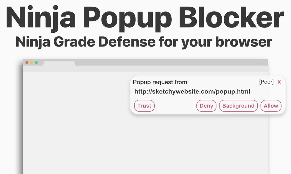 Ninja Popup Blocker: Block Unwanted Popups