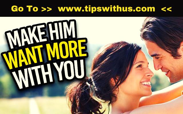 Make Him Want You - Make Him Fall In Love