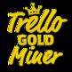 Trello Gold Miner 插件