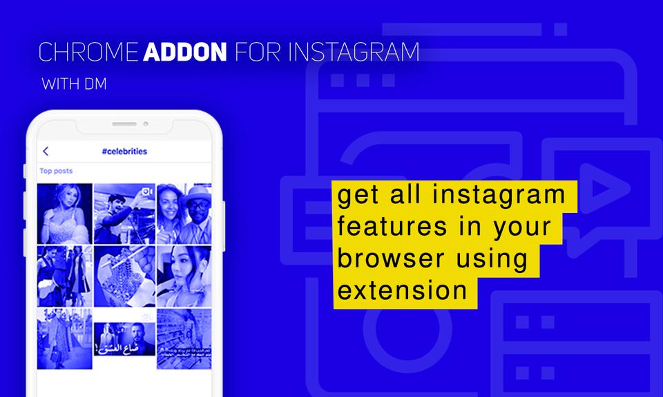 Chrome Addon for Instagram™