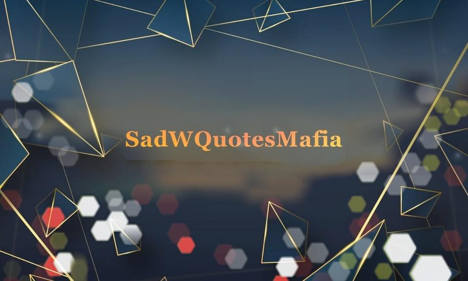 SadquotesMafia.com:->> Enjoy more sad quotes