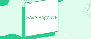 Save Page WE插件,保存网页为HTML插件