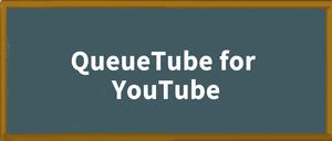 QueueTube for YouTube插件,使用YouTube站内搜索时不中断当前影片播放