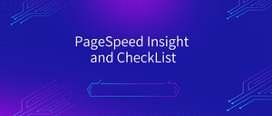 PageSpeed Insight and CheckList ,网站速度分析插件,提供网站优化建议