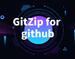 GitZip for github,高速下载GitHub项目文件夹