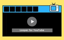 Looper for YouTube插件,自动重复播放YouTube内视频