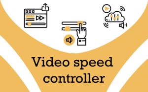 视频速度控制器插件,网页视频加速/减速播放工具