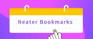 Neater Bookmarks,适用于Google浏览器的弹出式树型书签管理插件