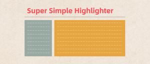 Super Simple Highlighter插件,Chrome浏览器网页荧光笔,高亮显示任意文本
