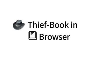 Thief-Book in Browser油猴脚本,摸鱼看小说阅读神器