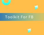 Toolkit For FB,Facebook批量控制和自动化管理工具包