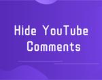 Hide YouTube Comments插件,一键关闭YouTube评论,避免触碰垃圾信息