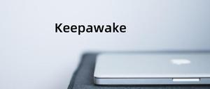 Keepawake插件,防止系统休眠插件,保持屏幕常亮