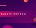 Separate Window,分离网页上任意元素,并创建新窗口
