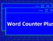 Word Counter Plus,谷歌浏览器网页字数在线统计插件