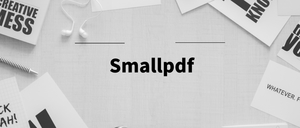 Smallpdf插件,集PDF编辑/压缩/解密/转换为一身的在线操作工具