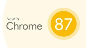 Chrome 87正式发布:获多年来性能最大提升,以及新功能详解