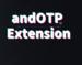 andOTP Extension插件,恢复浏览器备份并访问双重身份验证动态令牌