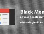轻松访问谷歌产品第二弹:黑色菜单Black Menu