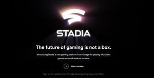 谷歌正式发布Stadia云游戏平台!用浏览器玩3A游戏的时代来了!